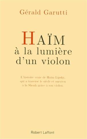 Haïm, à la lumière d'un violon GARUTTI Livre laflutedepan