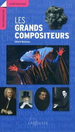 Les grands compositeurs Gérard DENIZEAU Livre laflutedepan