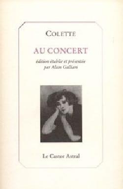 Au concert COLETTE Sidonie Gabrielle Livre Les Hommes - laflutedepan