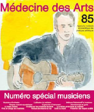 Médecine des arts, n° 85 - Revue - Livre - laflutedepan.com