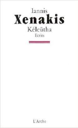 Keleutha : Ecrits XENAKIS Livre Les Hommes - laflutedepan