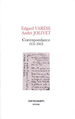 Correspondance 1931-1965 Varèse Edgar / Jolivet André laflutedepan