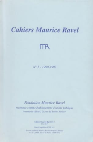Cahiers Maurice Ravel, n° 5 (1990-1992) - Revue - laflutedepan.com