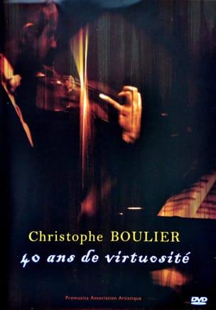 Christophe BOULIER - 40 años de virtuosismo - Livre - di-arezzo.es