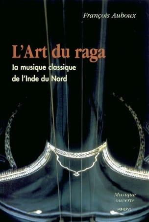 L'art du raga François AUBOUX Livre Les Pays - laflutedepan
