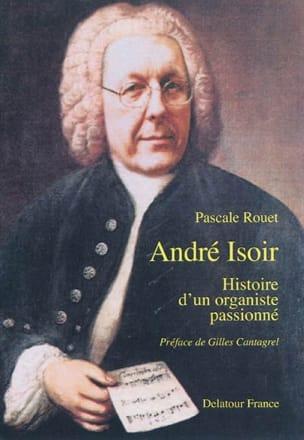 André Isoir : histoire d'un organiste passionné laflutedepan