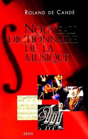 Nouveau dictionnaire de la musique DE CANDÉ Roland Livre laflutedepan