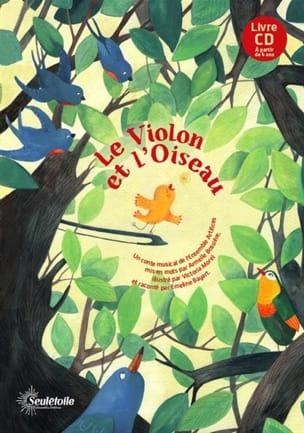 Le violon et l'oiseau JULIEN-LAFERRIÈRE Alice Livre laflutedepan