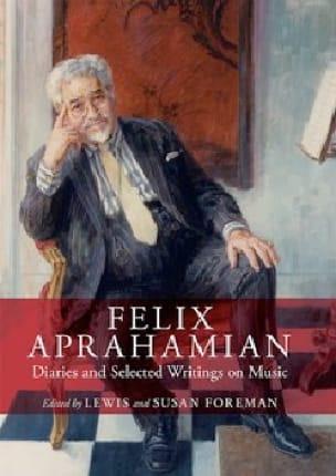 Felix Aprahamian : Diaries and selected writings on music - laflutedepan.com