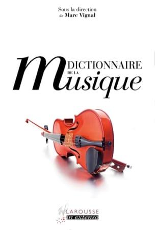 Dictionnaire de la musique VIGNAL Marc (dir.) Livre laflutedepan