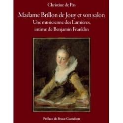 Madame Brillon de Jouy et son salon DE PAS Christine laflutedepan
