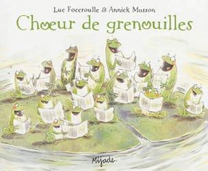 Choeur de grenouilles FOCCROULLE Luc / MASSON Annick laflutedepan