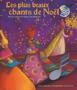 Les plus beaux chants de Noël : par les enfants du Choeur des Polysons laflutedepan