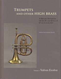 Trumpets and other high brass, vol. 3 : Valves Evolve laflutedepan