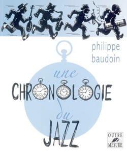 Une chronologie du jazz Philippe BAUDOIN Livre laflutedepan
