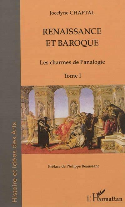 Renaissance et baroque, tome 1 : les charmes de l'analogie - laflutedepan.com