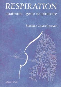 Respiration : anatomie, geste respiratoire laflutedepan