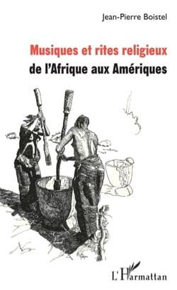 Musique et rites religieux de l'Afrique aux Amériques laflutedepan