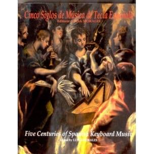 Maria MORALES - Cinco siglos de música de tecla española - OPPORTUNITY - Partition - di-arezzo.co.uk