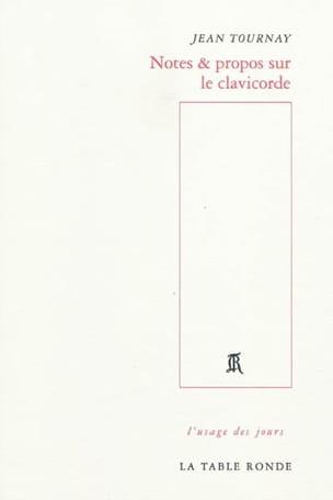 Notes & propos sur le clavicorde Jean TOURNAY Livre laflutedepan