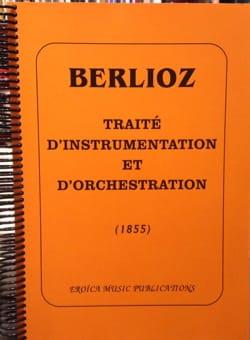 Traité d'instrumentation et d'orchestration BERLIOZ Livre laflutedepan