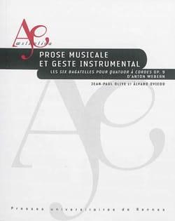 Prose musicale et geste instrumental : les Six bagatelles pour quatuor à cordes - laflutedepan.com