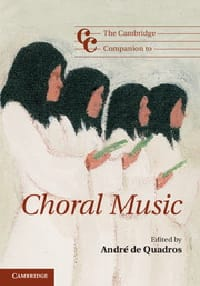 The Cambridge companion to choral music André de QUADROS laflutedepan