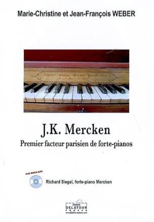 J.K. Mercken, premier facteur parisien de forte-pianos laflutedepan