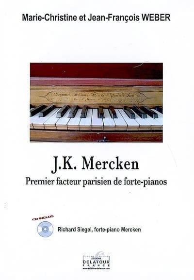 J.K. Mercken, premier facteur parisien de forte-pianos - laflutedepan.com