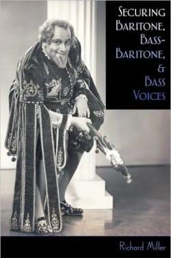 Securing baritone, bass-baritone and bass voices (Livre en anglais) laflutedepan
