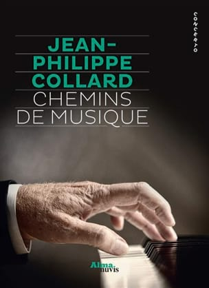 Chemins de musique COLLARD Jean-Philippe Livre laflutedepan
