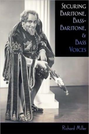 Securing baritone, bass-baritone and bass voices (Livre en anglais) - laflutedepan.com