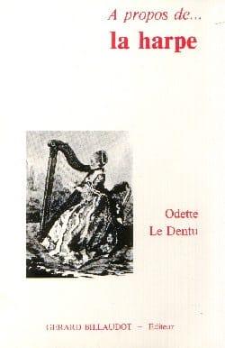À propos de la harpe LE DENTU Odette Livre laflutedepan