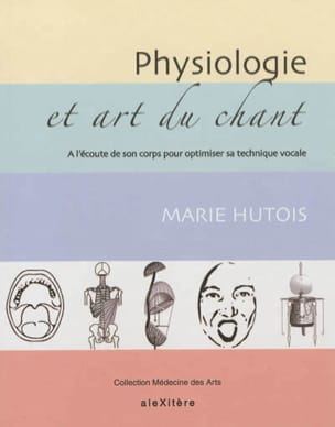 Physiologie et art du chant Marie HUTOIS Livre laflutedepan