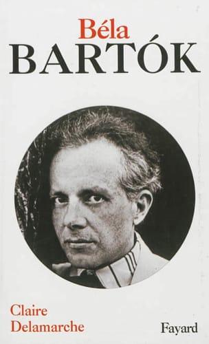Béla Bartok Claire DELAMARCHE Livre Les Hommes - laflutedepan