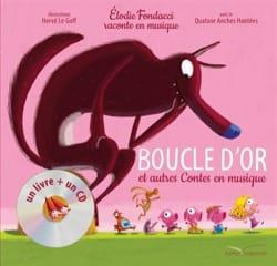 Boucle d'or et autres contes en musique Élodie FONDACCI laflutedepan