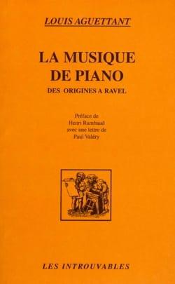 La musique de piano des origines à Ravel Louis AGUETTANT laflutedepan
