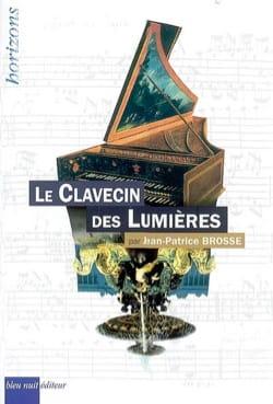 Le clavecin des Lumières Jean-Patrice BROSSE Livre laflutedepan