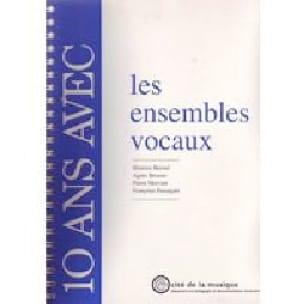 10 ans avec les ensembles vocaux : catalogue raisonné - laflutedepan.com