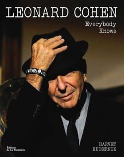 Leonard Cohen : everybody knows Harvey KUBERNIK Livre laflutedepan
