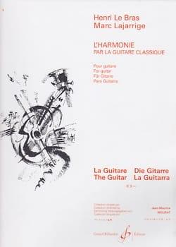 LE BRAS Henri / LAJARRIGE Marc - Harmony by the classical guitar - Livre - di-arezzo.co.uk