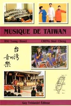 Musique de Taiwan HSU Tsang-Houei / CHENG Shui-Cheng laflutedepan