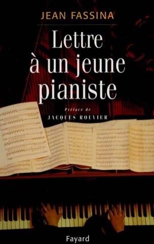 Lettre à un jeune pianiste Jean FASSINA Livre laflutedepan