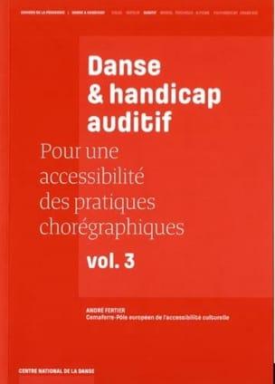 Danse & handicap auditif André FERTIER Livre Les Arts - laflutedepan