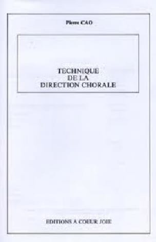 Technique de la direction chorale - Pierre CAO - laflutedepan.com