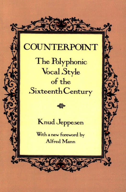 Counterpoint : the polyphonic vocal style of the Sixteenth Century - laflutedepan.be