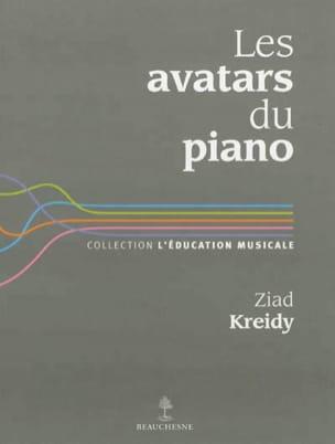 Les avatars du piano Ziad KREIDY Livre Les Instruments - laflutedepan