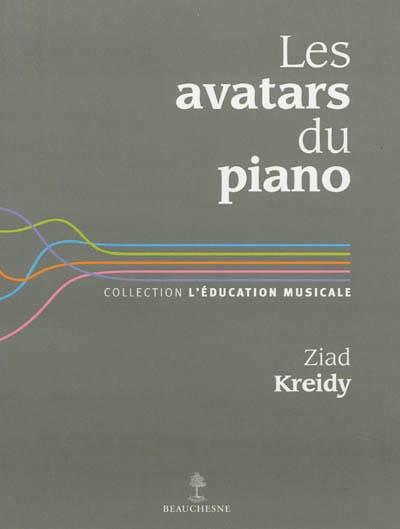 Les avatars du piano - Ziad KREIDY - Livre - laflutedepan.com