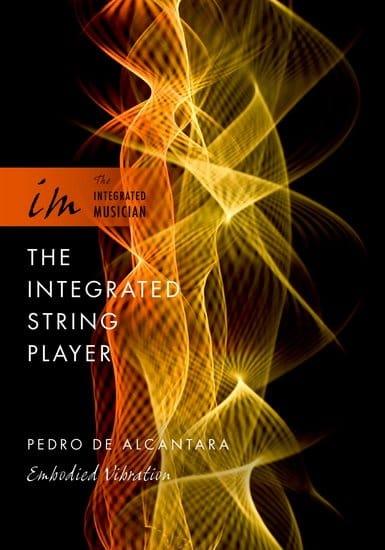 The integrated string player - DE ALCANTARA Pedra - laflutedepan.com