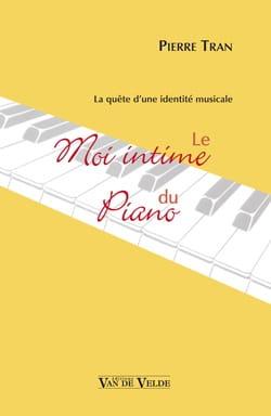 Le Moi intime du piano Pierre TRAN Livre laflutedepan